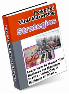 Powerful Viral Marketing Strategies - Download Business