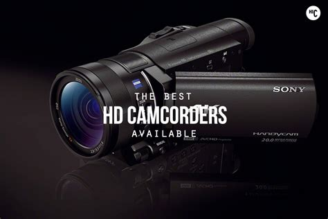 Best Hd Camcorder 2014 by Moving Pictures The 7 Best Hd Camcorders Hiconsumption