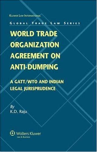 world trade organization agreement  anti dumping  gatt