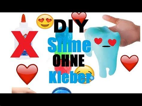 schleim selber machen mit kleber diy schleim ohne kleber diy slime without glue schleim