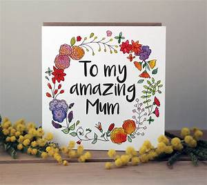 'to my amazing mum' mothers day or birthday card by ...