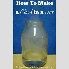 How To Make A Cloud In A Jar  Proverbial Homemaker