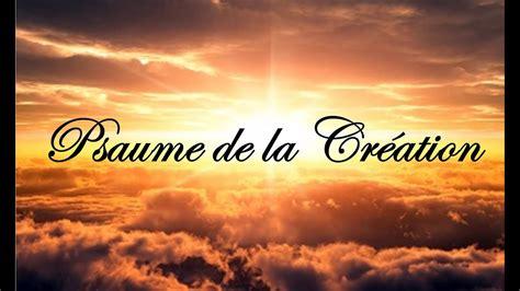 La Creation by Psaume De La Cr 233 Ation