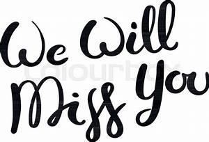 We Will Miss You : we will miss you hand drawn vector stock vector colourbox ~ Orissabook.com Haus und Dekorationen