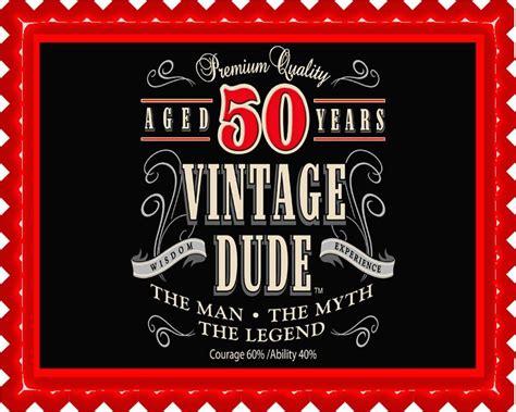 Vintage Dude 50th Edible Cake and Cupcake Topper, Decor ? Edible Prints On Cake (EPoC)