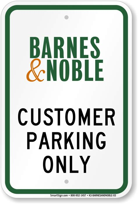 barnes and noble customer service barnes noble parking signs