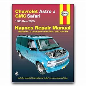 Haynes 24010 Repair Manual Chevrolet Astro And Gmc Safari