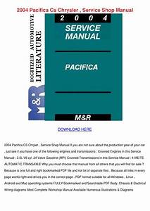 2004 Pacifica Cs Chrysler Service Shop Manual By