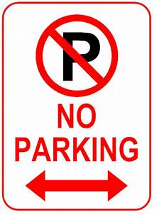 sign how to create effective signs With no parking signs template