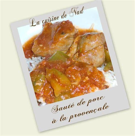 la cuisine de nad sauté de porc à la provençale la cuisine de nad