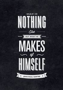 Sartre Existent... Existentialism Life Quotes