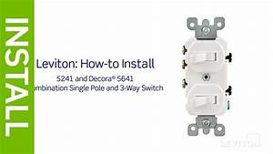 Leviton Presents  How To Install A Combination Device With A Single Pole And A Three