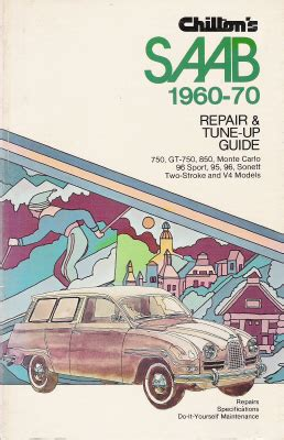 small engine repair manuals free download 1970 pontiac grand prix lane departure warning 1960 1970 saab 750 gt 850 monte carlo 96 sport 95 96 sonett chilton s manual