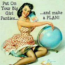 Put Your Big Girl Panties On!  Quotes  Life Lessons  Pinterest  Quote Life And Life Lessons