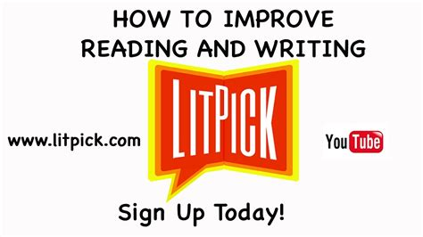 Students  How To Improve Reading And Writing With Litpick Youtube