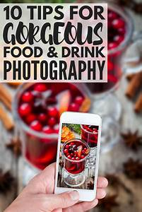 10 Food Photography Tips and Tricks: How to Photograph Food Like a Pro!