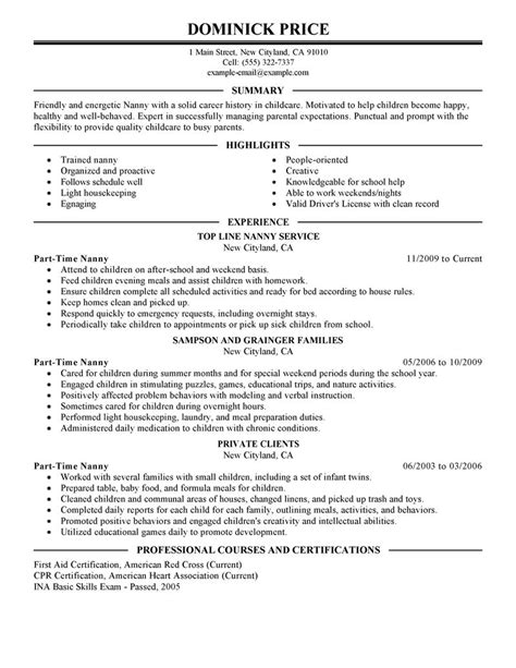 What To Put On A Part Time Resume by Best Part Time Nanny Resume Exle Livecareer