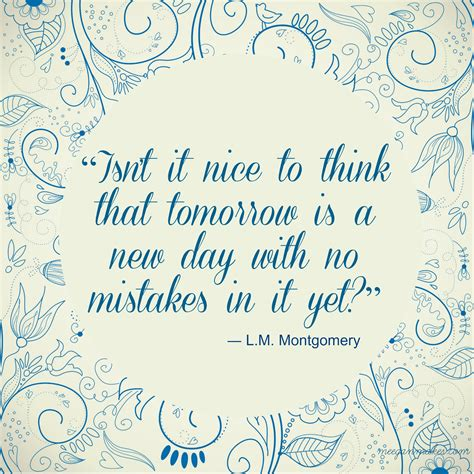 Tomorrow Is Always A New Day Quotes