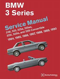 Front Cover - Bmw Repair Manual  3 Series  E30   1984-1990 - Bentley Publishers