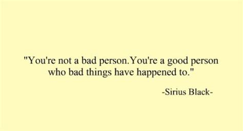 I Am Not A Bad Person Quotes