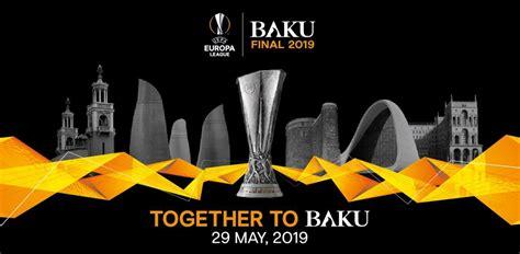 uefa europa league final azerbaijantravel