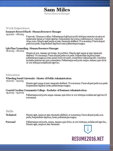 Format Of Resume 2016 by Resume Templates 2016 Which One Should You Choose
