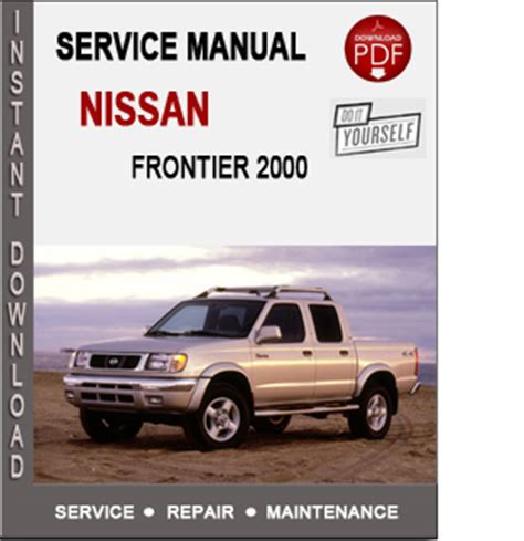 free auto repair manuals 2000 nissan frontier parental controls 2000 nissan frontier workshop manual download 2001 nissan frontier pickup repair shop manual