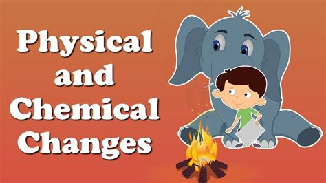 Physical And Chemical Changes For Kids  #aumsum #kids #education #science #learn Youtube