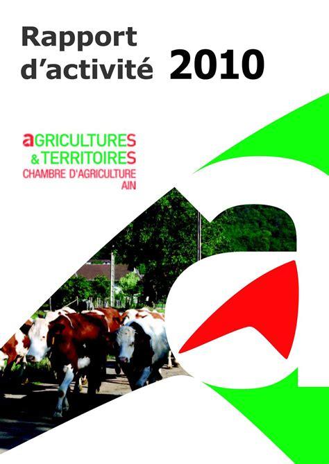chambre agriculture 13 calaméo rapport d 39 activité 2010 chambre d 39 agriculture
