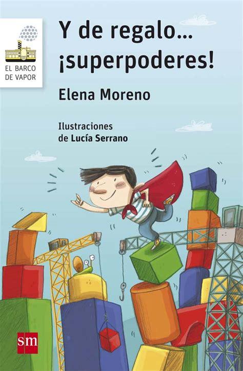 Barco Vapor Serie Blanca by Y De Regalo 161 Superpoderes Literatura Infantil Y