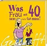 lustige sprüche zum 40 geburtstag zum 40 geburtstags sprüche