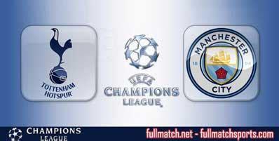Tottenham Hotspur vs Manchester City Full Match UCL 2018 ...