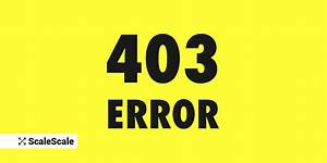 403 Forbidden Error and How to Fix it