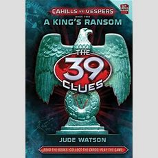A King's Ransom (the 39 Clues Cahills Vs Vespers, #2) By Jude Watson — Reviews, Discussion