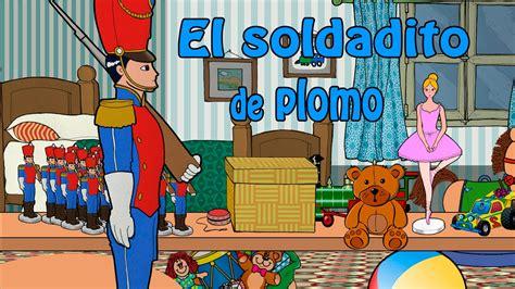 El Soldadito De Plomo Video Cuento Infantil En Español