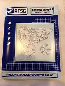 Atsg 4l60e Transmission Repair Manual