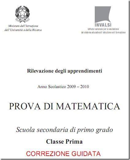 prova d ingresso matematica prima media correzione guidata prove invalsi 2009 2010 matematica