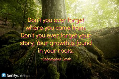 Dont Forget Your Roots Quotes