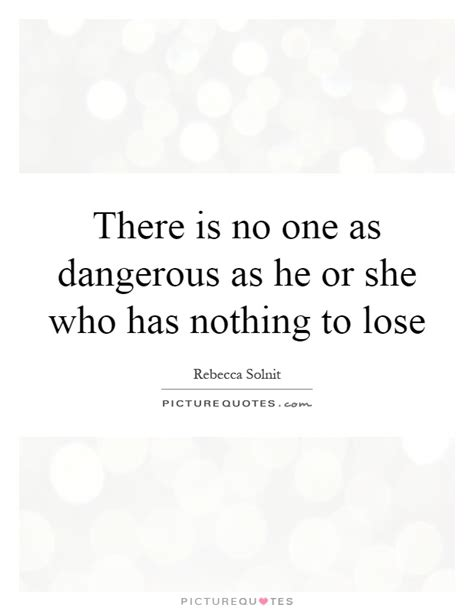 Nothing To Lose Quotes Images