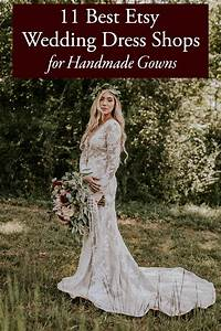 11 best etsy wedding dress shops for handmade gowns for Best etsy wedding dress shops
