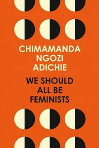 Name Of Book In Essay We Should All Be Feminists Wikipedia
