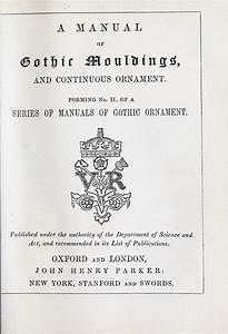 A Series Of Manuals Of Gothic Ornament