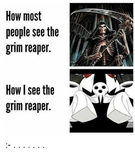 Grim Reaper Memes - 25 best memes about the grim reaper the grim reaper memes