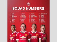 Manchester United Release Squad Numbers For 20152016 Season