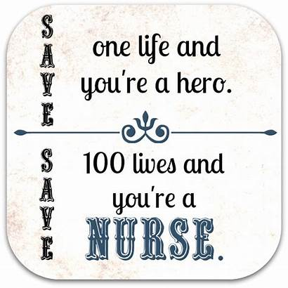 Quotes Nurse Nurses Week Sayings Nursing Funny