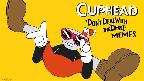 Cuphead Memes - watcha saay by candychips cuphead know your meme