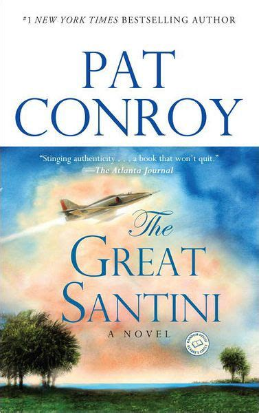 the great santini by pat conroy paperback barnes noble 174