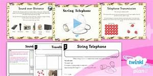 Science  Sound  String Telephone Year 4 Lesson Pack 4