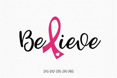 Cancer Svg Ribbon Survivor Believe Awareness Breast
