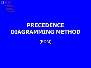 Precedence Diagramming Method Pdm